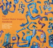 The Graded Motor Injury Handbook ebook by Moseley, Lorimer