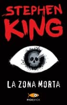La zona morta eBook by Stephen King, A. Terzi