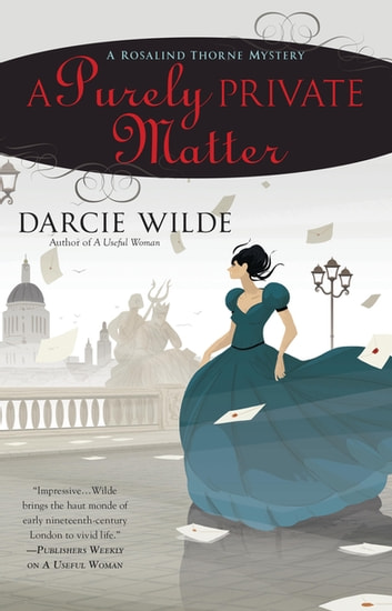 A Purely Private Matter eBook by Darcie Wilde