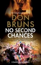 No Second Chances - A voodoo mystery set in New Orleans ebook by Don Bruns