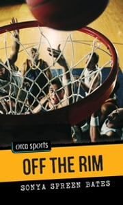 Off the Rim ebook by Sonya Spreen Bates