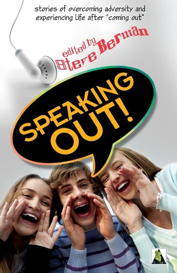 Speaking Out: LGBTQ Youth Stand Up ebook by