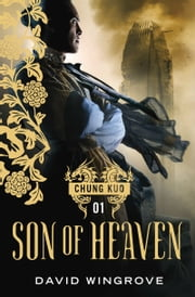 Son of Heaven ebook by David Wingrove