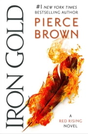 Iron Gold - Book 4 of the Red Rising Saga ebook by Kobo.Web.Store.Products.Fields.ContributorFieldViewModel