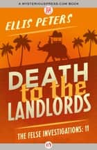 Death to the Landlords ebook by Ellis Peters