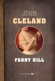 The Memoirs of Fanny Hill ebook by John Cleland