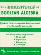 Boolean Algebra Essentials ebook by Alan Solomon