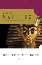 Before the Throne ebook by Naguib Mahfouz