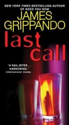Last Call ebook by James Grippando