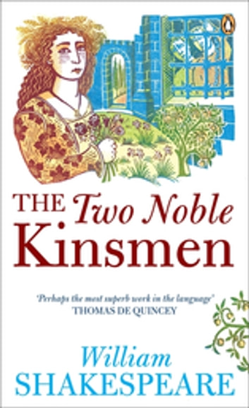 The Two Noble Kinsmen ebook by William Shakespeare,Peter Swaab