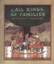 All Kinds of Families ebook by Norma Simon,Joe Lasker