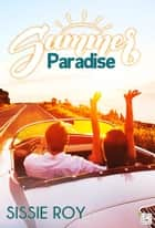 Summer Paradise eBook by Sissie Roy