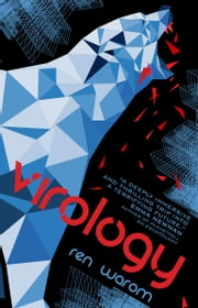 Virology ebook by Ren Warom