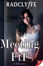 Meeting FtF ebook by Radclyffe
