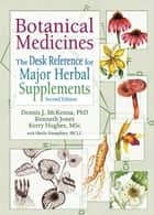 Botanical Medicines ebook by Dennis J Mckenna,Kenneth Jones,Kerry Hughes,Virginia M Tyler