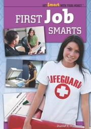 First Job Smarts ebook by Harmon, Daniel E.