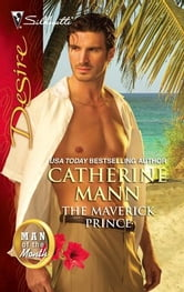 The Maverick Prince ebook by Catherine Mann