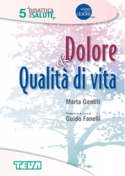 Dolore & Qualità di vita ebook by Marta Gentili
