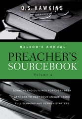 Nelson's Annual Preacher's Sourcebook, Volume 4 ebook by