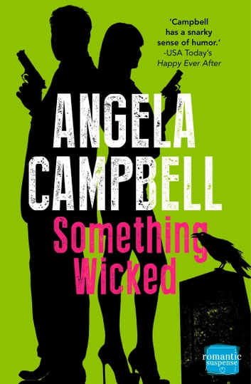 Something Wicked (The Psychic Detective, Book 2) ebook by Angela Campbell