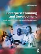 Enterprise Planning and Development ebook by David Butler