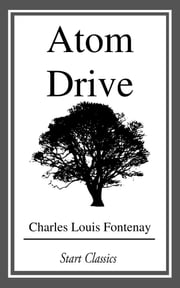 Atom Drive ebook by Charles Louis Fontenay