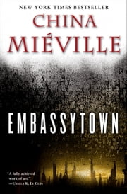Embassytown - A Novel ebook by China Miéville