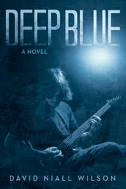 Deep Blue ebook by David Niall Wilson