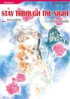 STAY THROUGH THE NIGHT (Harlequin Comics) - Harlequin Comics ebook by Sami Fujimoto, Anne Mather