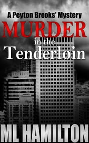 Murder in the Tenderloin ebook by ML Hamilton