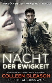 Nacht der Ewigkeit ebook by Colleen Gleason,Joss Ware