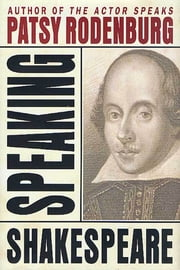 Speaking Shakespeare ebook by Patsy Rodenburg
