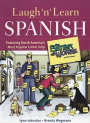 "Laugh 'n' Learn Spanish - Featuring the #1 Comic Strip ""For Better or For Worse"" ebook by Lynn Johnston,Brenda Wegmann"