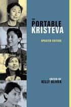 The Portable Kristeva ebook by Kelly Oliver