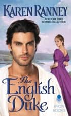 The English Duke - A Duke's Trilogy Novel ebook by Karen Ranney