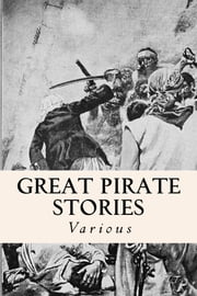 Great Pirate Stories ebook by Various
