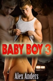 Baby Boy 3: Der Überfall ebook by Alex Anders