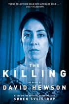 The Killing ebook by David Hewson