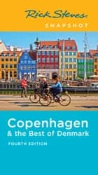 Rick Steves Snapshot Copenhagen & the Best of Denmark ebook by Rick Steves