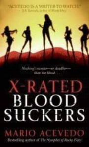 X-Rated Bloodsuckers ebook by Mario Acevedo