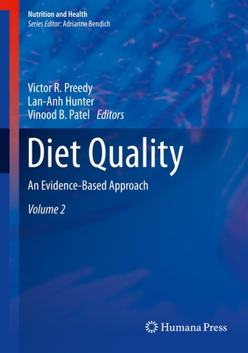 Diet Quality - An Evidence-Based Approach, Volume 2 ebook by