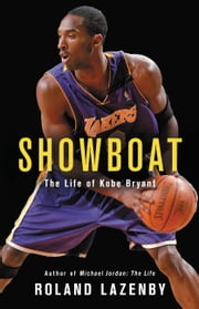 Showboat - The Life of Kobe Bryant ebook by Kobo.Web.Store.Products.Fields.ContributorFieldViewModel
