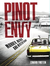 Pinot Envy ebook by Edward Finstein