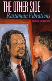The Other Side - Rastaman Vibrations ebook by Desmond Levene