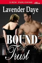 Bound By Trust ebook by