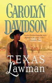 Texas Lawman ebook by Carolyn Davidson
