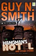 Hangman's Hotel And Other Stories ebook by Guy N Smith