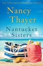 Nantucket Sisters ebook by Nancy Thayer