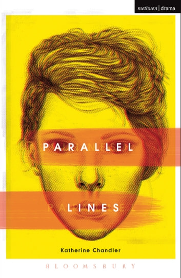 Parallel Lines ebook by Ms Katherine Chandler