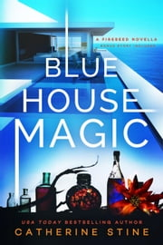 Blue House Magic ebook by Catherine Stine
